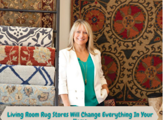 Living Room Rug Stores Will Change Everything In Your Home