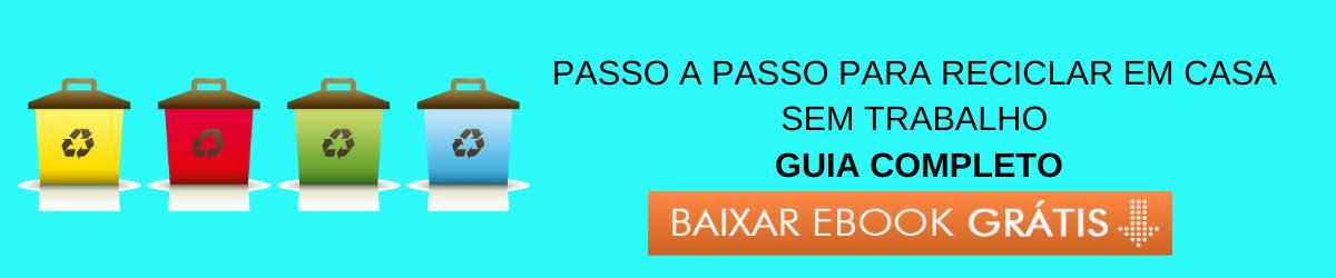 Ebook PASSO A PASSO PARA RECICLAR EM CASA