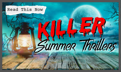 Killer Summer Thrillers