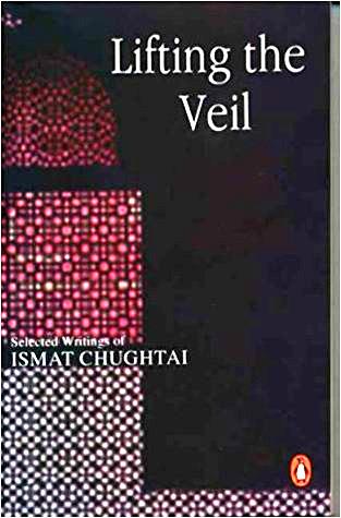 Lifting the Veil book by Ismat Chughtai
