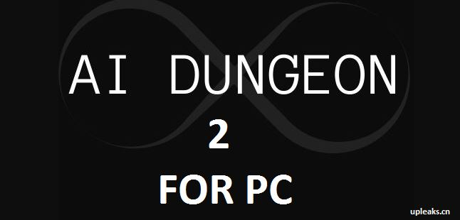 AI Dungeon 2 App for PC