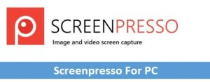 Screenpresso For PC