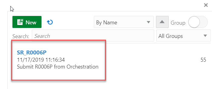 New  Search: Search  SR R0006P  11/17/2019  By Name  x  A Group  All Groups  55  Submit R0006P from Orchestration