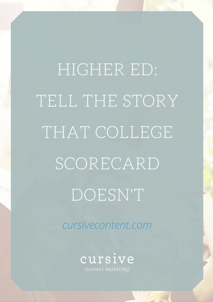 Higher Ed: Tell the Story That College Scorecard Doesn't