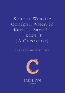 School Website Content: When to Keep It, Save It, Trash It [A Checklist]