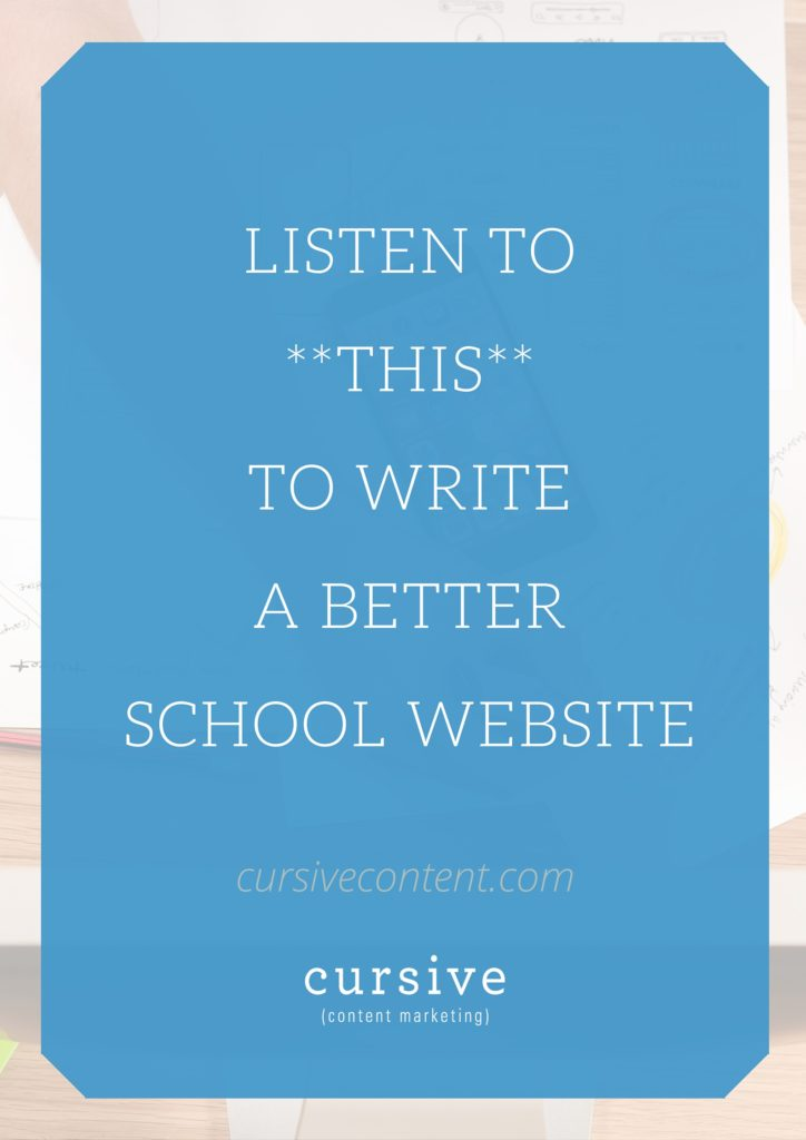 Listen to This to Write a Better School Website