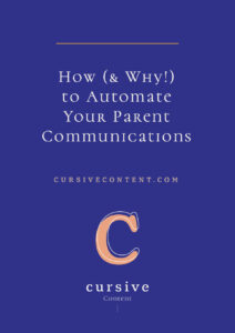 How (& Why!) to Automate Your Parent Communications