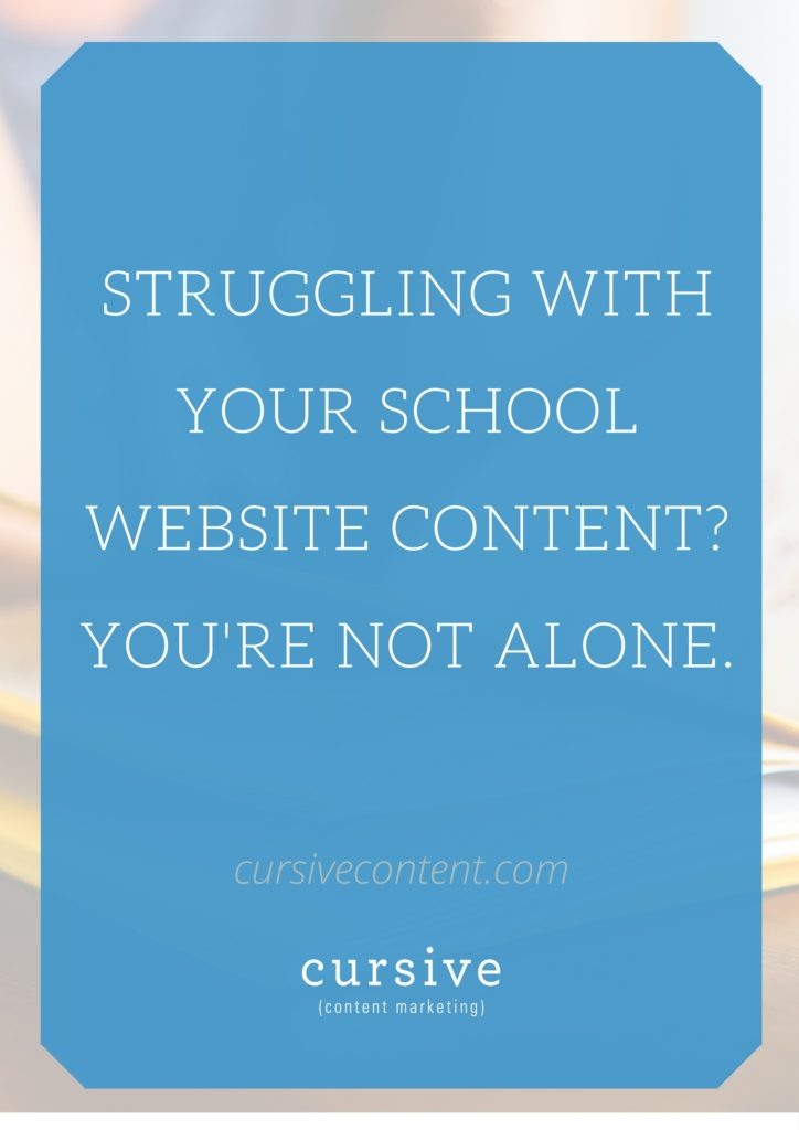 Struggling With Your School Website Content? You're Not Alone.