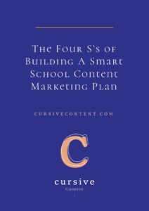 The Four S's of Building A Smart School Content Marketing Plan