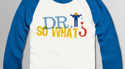 Dr. So What Baseball shirt