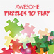 Awesome Puzzles to Play