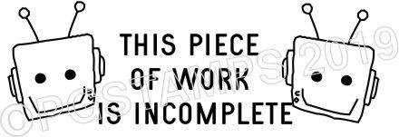 ROBOT 26 - Work Incomplete Teacher Stamp