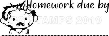 ZOMBIE 3 - Homework Due teacher stamp