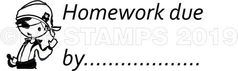 PIRATE 22 - Homework due by teacher stamp