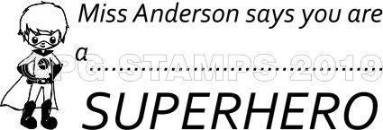 SUPER HERO 1 - Customised self inking teacher stamp
