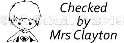 SUPER HERO 11 - Customised Checked By teacher stamp