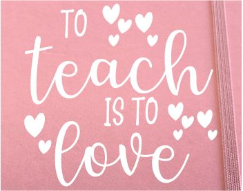 JOURNAL PINK VINYL- Choice of 14 Teacher Quotes