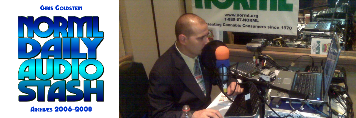 NORML Daily Audio Stash with Chris Goldstein