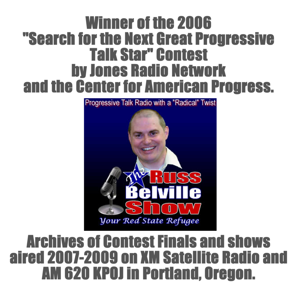 The Russ Belville Show on XM Satellite Radio
