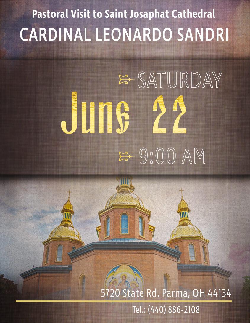 Cardinal Leonardo Sandri – Pastoral Visit to Saint Josaphat Cathedral