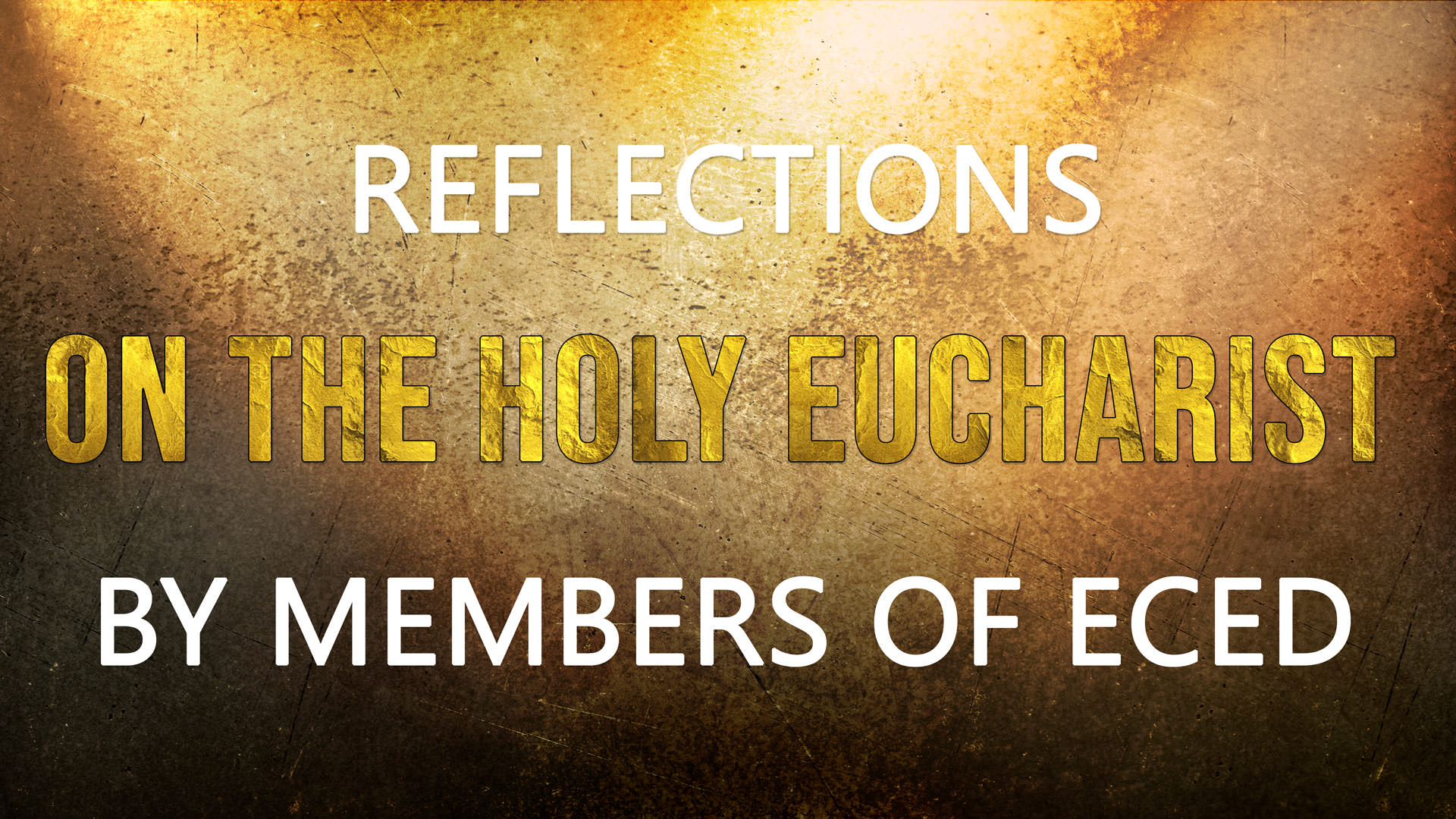 The New Testament and the Holy Eucharist