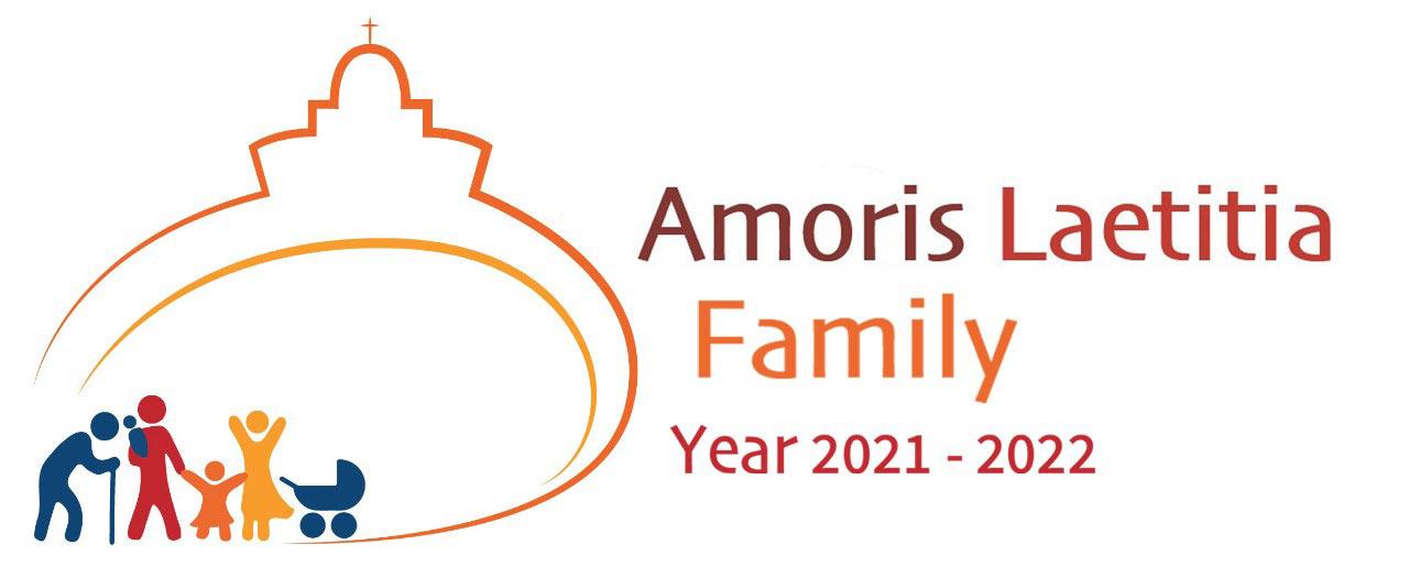 """Year """"Amoris Laetitia Family"""" March 19th, 2021- June 26th 2022"""