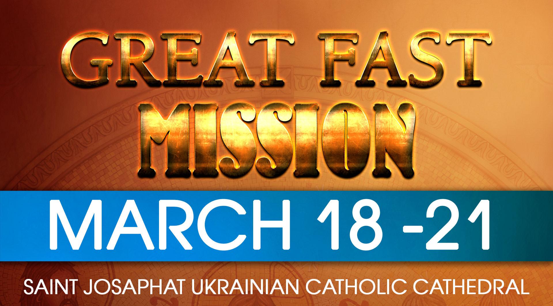 Saint Josaphat Cathedral Lenten Mission – March 18-21, 2021