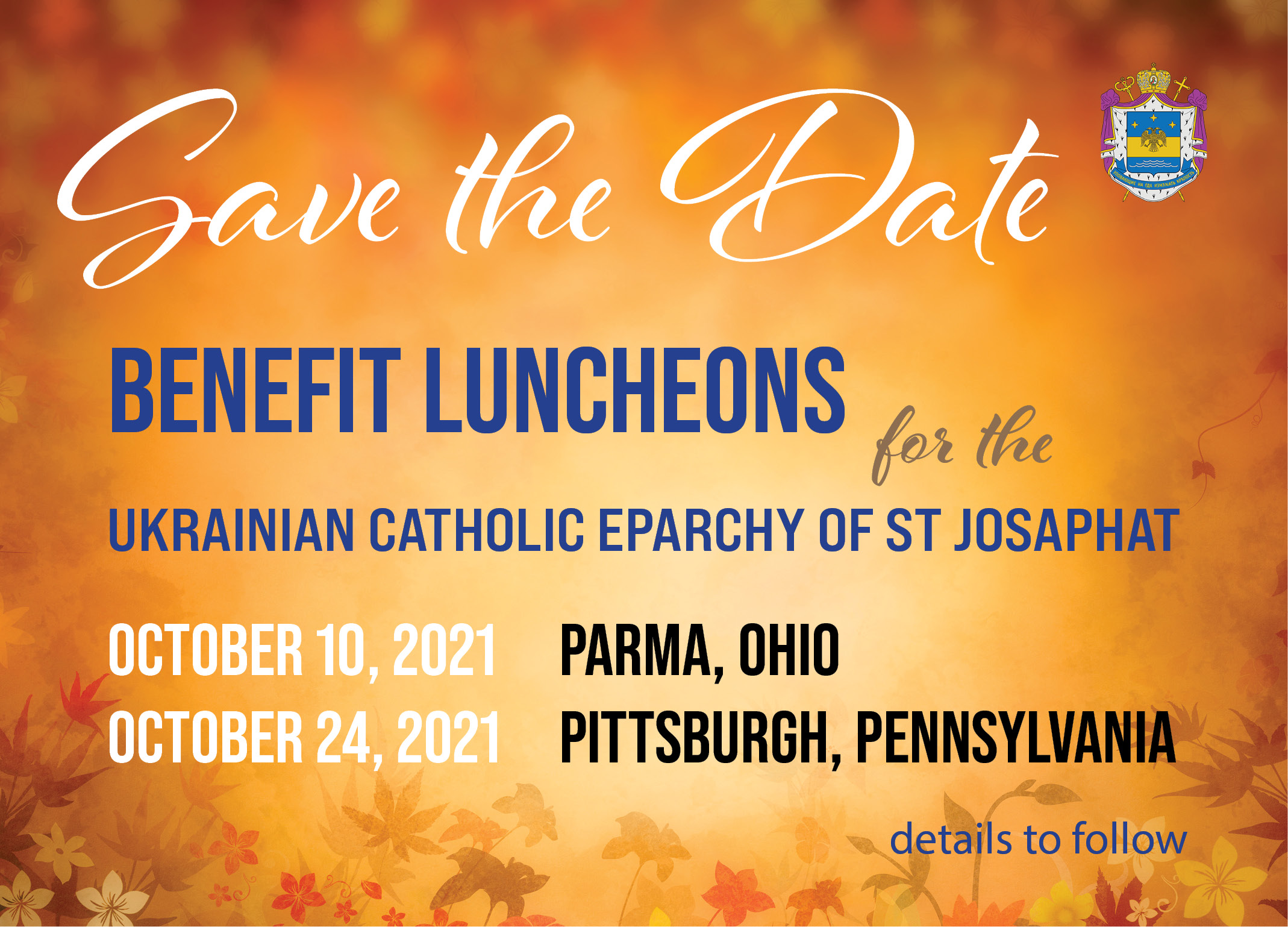Save the Date – Benefit Luncheons