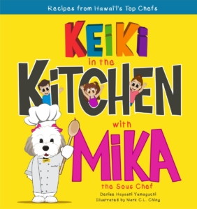 Keiki in the Kitchen with Mika the Sous Chef