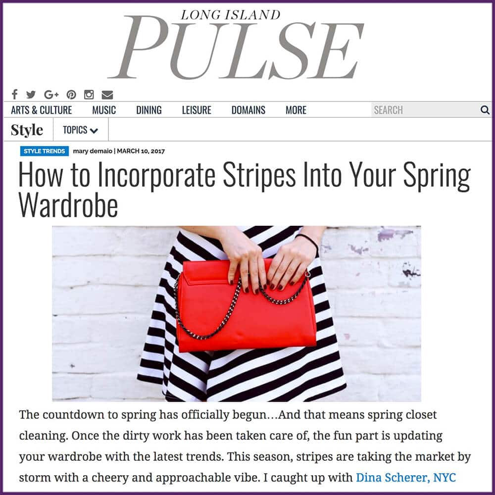 Long Island Pulse Article How To Incorporate Stripes Into Your Spring Wardrobe March 10 2017