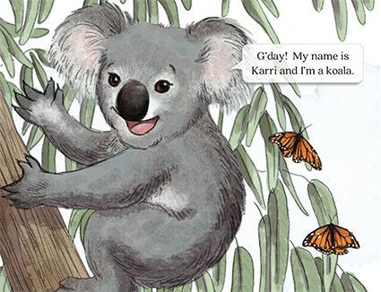 slide 3 Koala Story Book - The Down Under Salad Bowl, by Bonnie Lady Lee. [Excerpt] Good day! My name is Karri and I'm a koala.