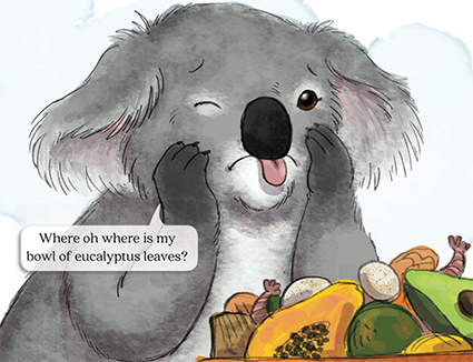 slide 4 Koala Picture Book - The Down Under Salad Bowl, by Bonnie Lady Lee. [Excerpt] Where oh where is my bowl of eucalyptus leaves?