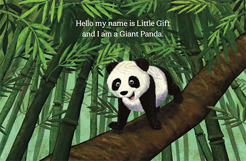 slide 2  Educational Children's Stories - Little Gift, by Bonnie Lady Lee. [Excerpt] Hello my name is Little Gift and I am a Giant Panda.