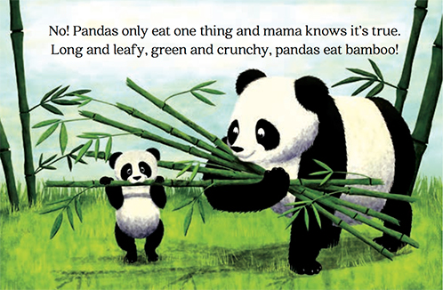 slide 3 Beginning Readers - Little Gift, by Bonnie Lady Lee. [Excerpt] No! Pandas only eat one thing and mama knows it's true. Long and leafy, green and crunchy, pandas eat bamboo!