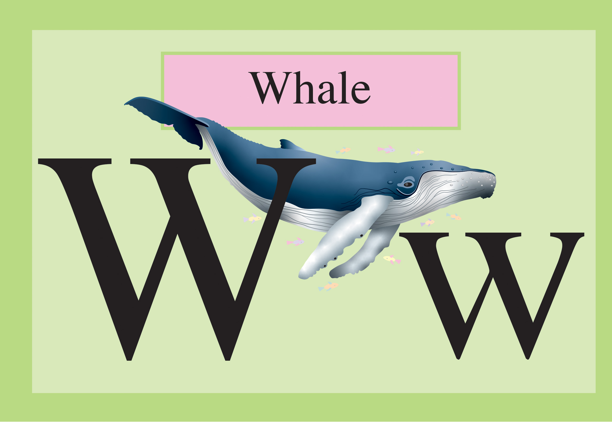 slide 3 Picture Books About Animals - ANIMALBET! A to Z, by Bonnie Lady Lee and Peter Zafris. [Excerpt] W is for whale.