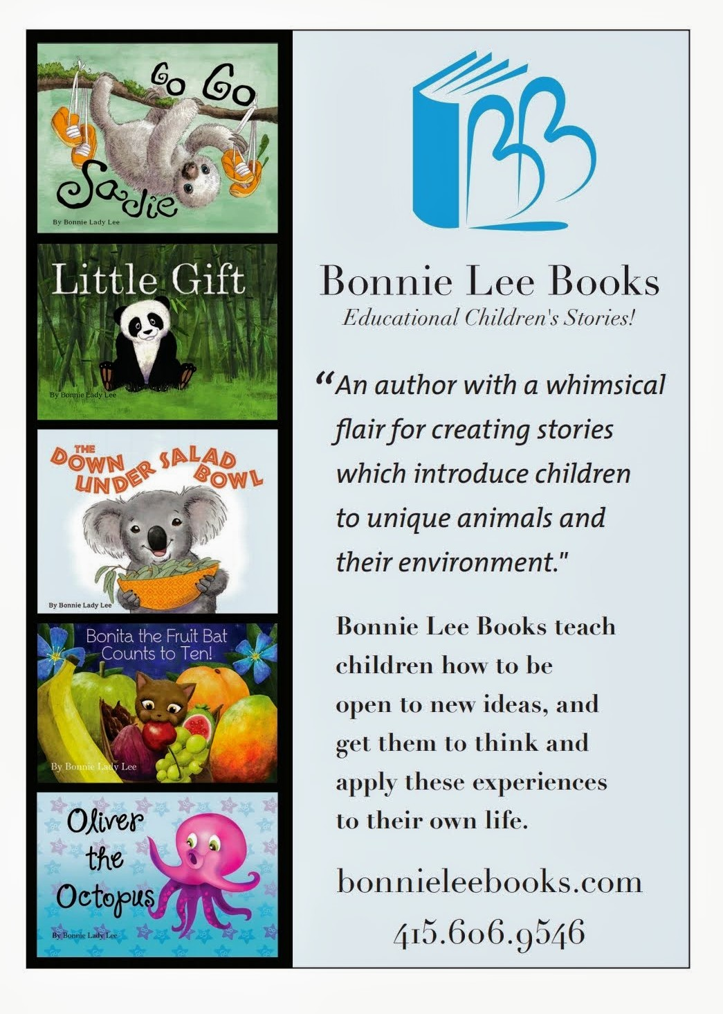Bonnie Lee Books. Educational Children's Stories. An author with a whimsical flair for creating stories which introduce children to unique animals and their environments. Bonnie Lee Books teach children how to be open to new ideas, and get them to think and apply these experiences to their own life.