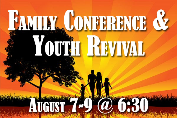 Family Conference, Children & Youth Revival