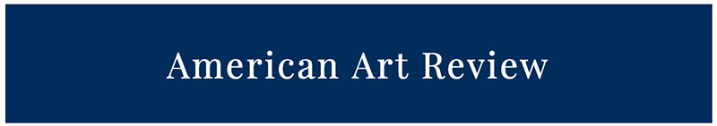 """American Art Review Magazine Publishes """"California Women Artists"""" Article"""