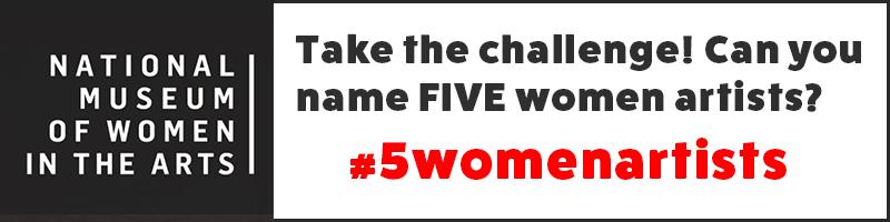 #5WomenArtists Can You Name 5 Women Artists?