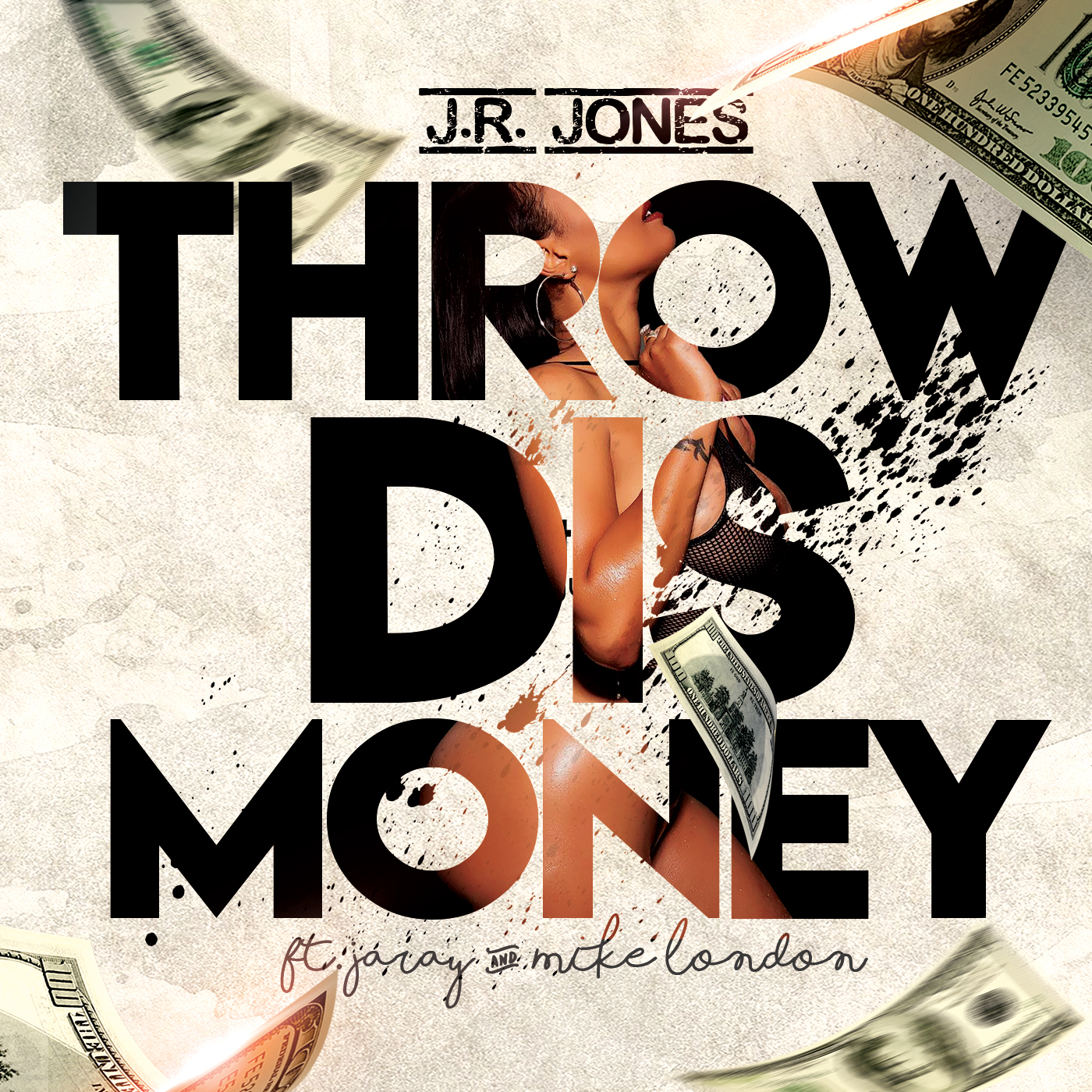Throw Dis Money (Feat. Jaray & Mike London)