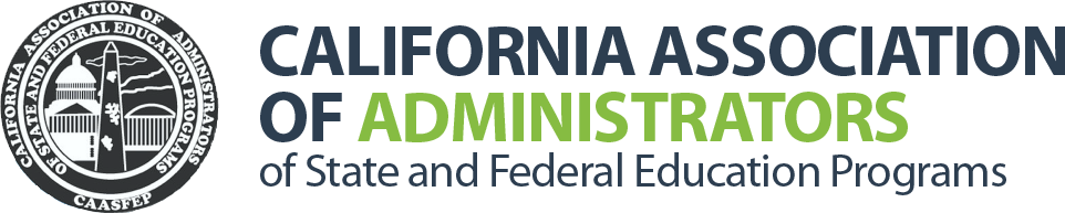 California Association of Administrators of State and Federal Education Programs
