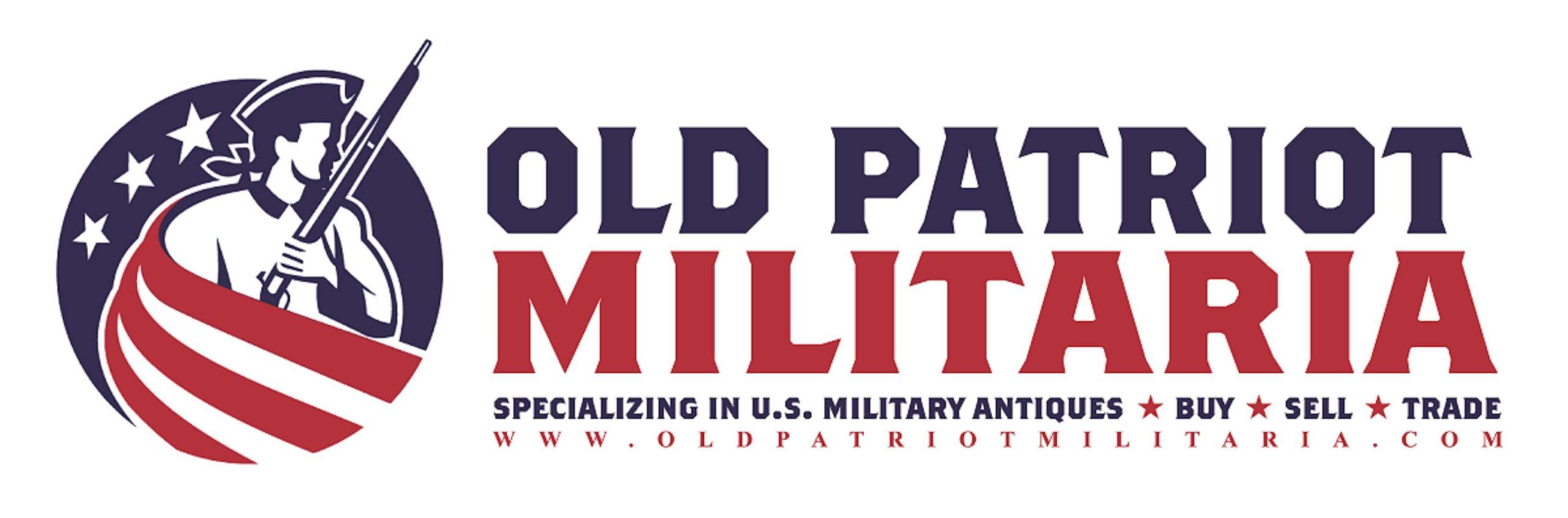 Old Patriot Militaria - Specializing in U.S. Military Antiques