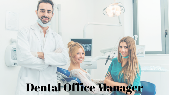 Dental Office Manager