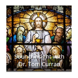Sound Insight with Dr. Tom Curran