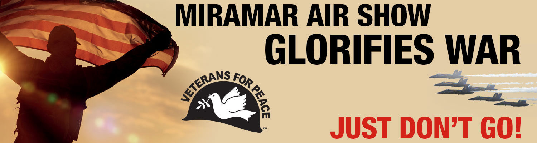 Miramar Air Show Glorifies War: Don't Go