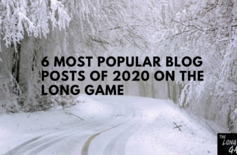 6 Most Popular Blog Posts of 2020 On The Long Game