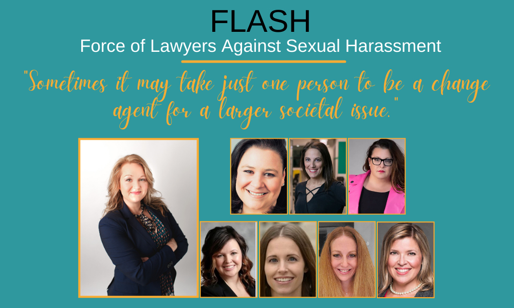 The Force of Lawyers Against Sexual Harassment are working to stop sexual harassment in the workplace