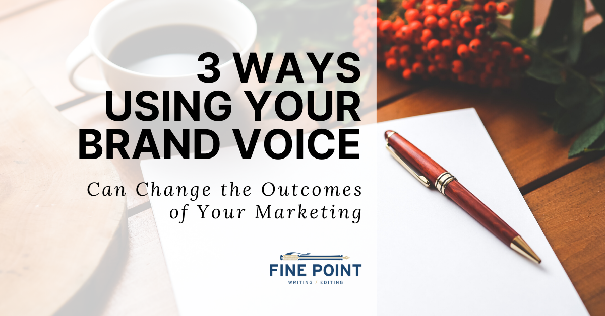 Using Your Brand Voice
