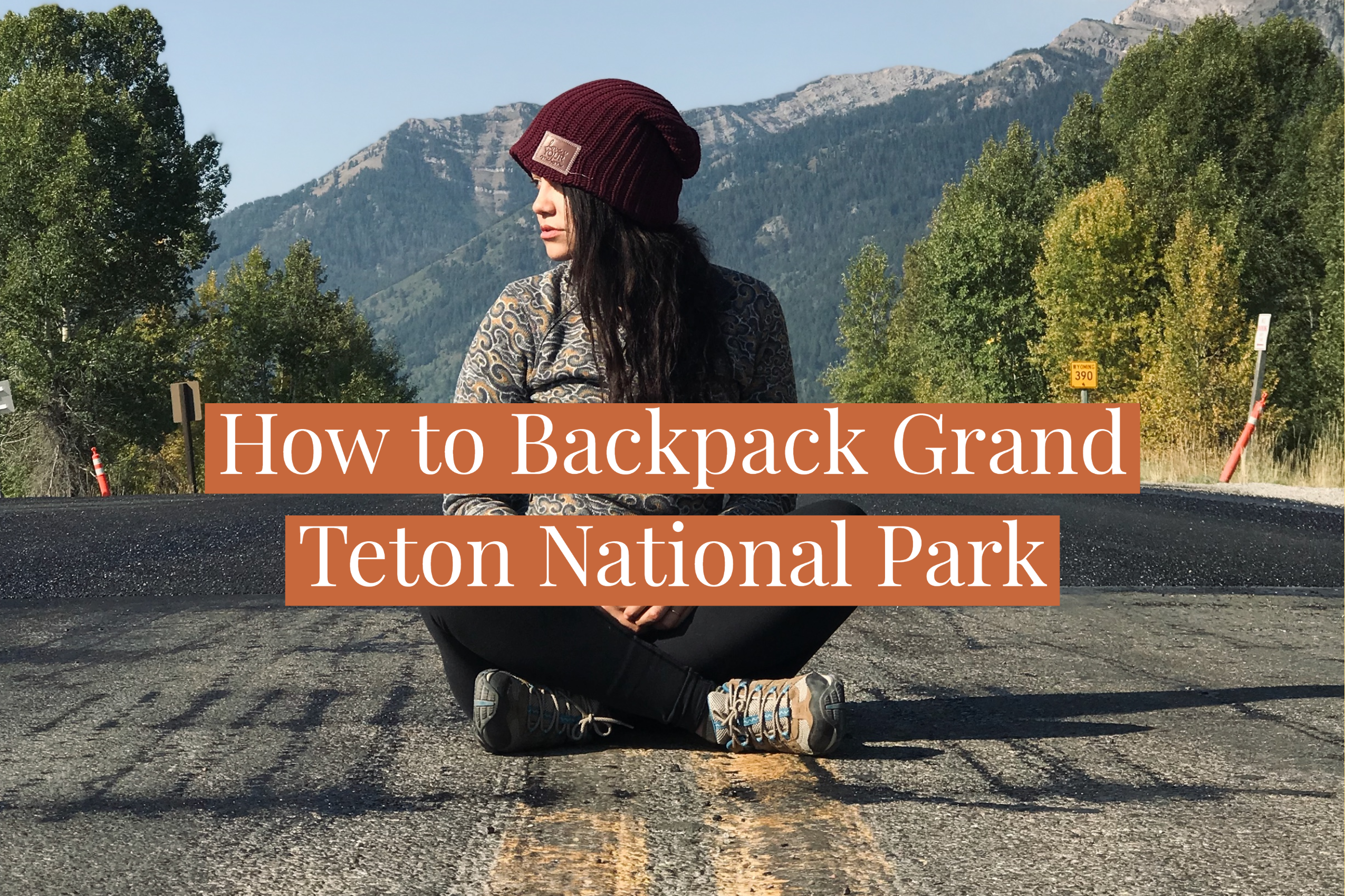 How to Backpack Grand Teton National Park, Ashley Gabrielle Travel and adventure blog