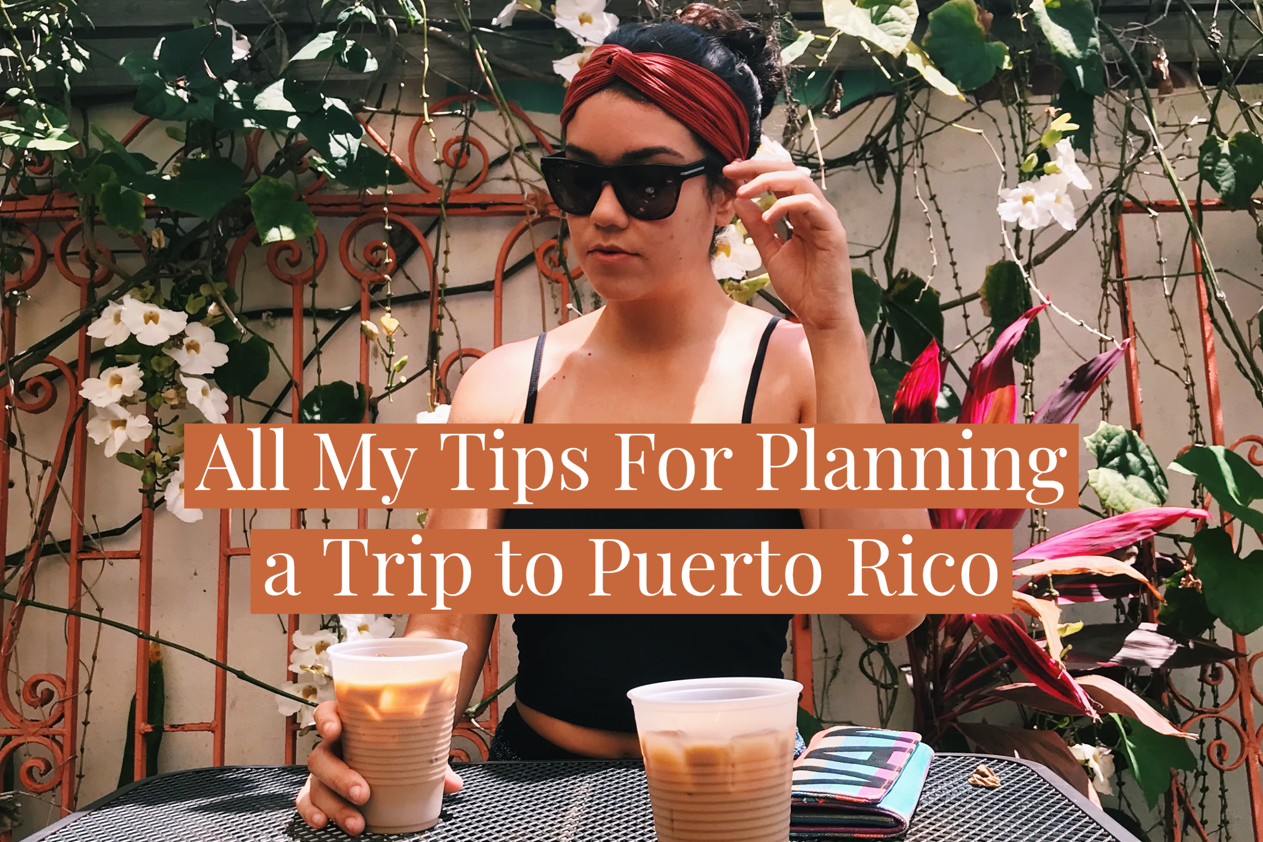 tips for planning a trip to puerto rico, girl sitting at coffee shop in the sun